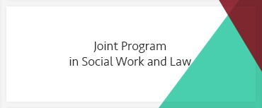 Joint Program in Social Work and Law
