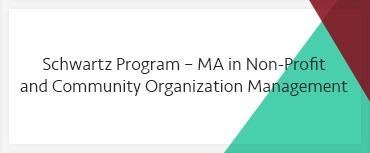 Schwartz Program – MA in Non-Profit and Community Organization Management