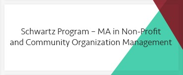 Schwartz Program – MA in Non-Profit and Community Organization Management