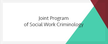 Joint Program of Social Work Criminology