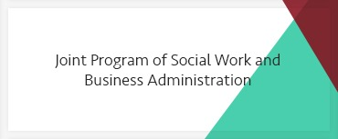 Joint Program of Social Work and Business Administration